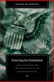 Preserving the Constitution, Michael Les Benedict, 0823225542