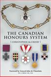 The Canadian Honours System, Christopher McCreery, 1550025546