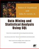 Data Mining and Statistical Analysis Using SQL 9781893115545