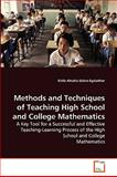 Methods and Techniques of Teaching High School and College Mathematics, Kinfe Abraha Gebre-Egziabher, 3639265548