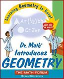 Dr. Math Introduces Geometry, Math Forum Staff and The Math Forum, 0471225541