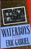 Waterboys, Eric Gabriel, 0916515540
