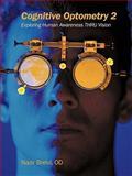 Cognitive Optometry, Nazir Brelvi Od, 1449065546