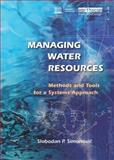 Managing Water Resources, Slobodan P. Simonovic, 1844075540