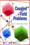 Coupled Field Problems, A. J. Kassab, M. H. Aliabadi, 1853125547