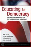 Educating for Democracy : Preparing Undergraduates for Responsible Political Engagement, Colby, Anne and Beaumont, Elizabeth, 0787985546