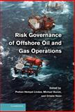Risk Governance of Offshore Oil and Gas Operations, , 1107025540