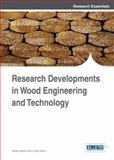 Research Developments in Wood Engineering and Technology, Alfredo Aguilera, 1466645547