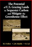 The Potential of U. S. Grazing Lands to Sequester Carbon and Mitigate the Greenhouse Effect, Follett, R. F. and Kimble, J. M., 1566705541