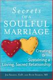 The Secrets of a Soulful Marriage, Jim Sharon and Ruth Sharon, 1594735549