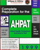 Complete Preparation for the AHPAT, 1999 : Allied Health Professions Admission Test, Betz, 0683305549