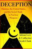 Deception, Adrian Levy and Catherine Scott-Clark, 0802715540