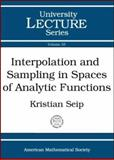 Interpolation and Sampling in Spaces of Analytic Functions 9780821835548