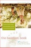 The Barefoot Book, L. Daniel Howell, 0897935543