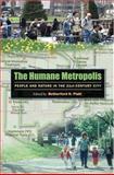 The Humane Metropolis, Rutherford H. Platt, 1558495541