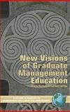 New Visions of Graduate Management Education, DeFillippi, Bob and Wankel, Charles, 1593115547