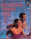 The Complete Waterpower Workout Book, Lynda Huey and Robert Forster, 0679745548