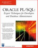 Oracle PL/SQL : Expert Techniques for Developers and Database Administrators, Bulusu, Lakshman, 1584505540