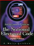 Journeyman's Guide to the National Electrical Code, 1999 Edition 9780130145550