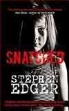Snatched, Stephen Edger, 1480065552