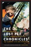 The Lost Pet Chronicles, Kathy Albrecht, 1582345554