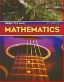 Prentice Hall Mathematics Course 3, Randall I. Charles, 0130685550