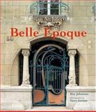 Parisian Architecture of the Belle Epoque, Johnston, Roy, 0470015551