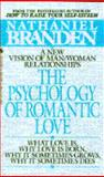 The Psychology of Romantic Love, Nathaniel Branden, 0553275550