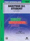 Student Instrumental Course Baritone (B. C. ) Student, Fred Weber, 0757905552