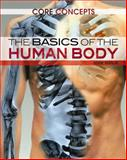 The Basics of the Human Body, , 1477705554