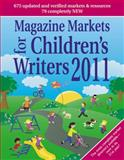 Magazine Markets for Children's Writers 2011, Susan M. Tierney, Editor, 1889715557