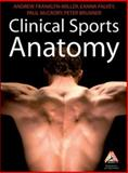 Clinical Sports Anatomy, Franklyn-Miller, Andrew and Falvey, Eanna, 0070285551