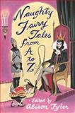 Naughty Fairytales from A to Z, Alison Tyler, 0452285550