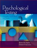 Psychological Testing : Principles, Applications, and Issues, Kaplan, Robert M. and Saccuzzo, Dennis P., 0495095559