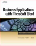 Business Applications with Microsoft Word : Advanced Document Processing, VanHuss, Susie H. and Forde, Connie M., 0538725559