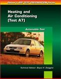 ASE Test Prep Series -- Automobile (A7) : Automotive Heating and Air Conditioning, Delmar Publishers Staff, 0766805557