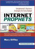 Internet Prophets, Mary Diffley, 0910965552