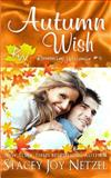 Autumn Wish, Stacey Netzel, 1494215551