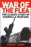 War of the Flea, Robert Taber, 1574885553