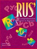 Rus' : A Comprehensive Course in Russian, Smyth, Sarah and Crosbie, Elena V., 0521645557