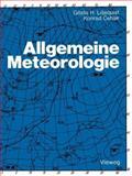 Allgemeine Meteorologie, Liljequist, Gösta H. and Cehak, Konrad, 3528135557