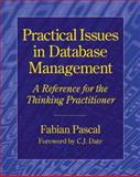 Practical Issues in Database Management : A Reference for the Thinking Practitioner, Pascal, Fabian, 0201485559