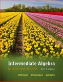 Intermediate Algebra : Graphs and Models, Bittinger, Marvin L. and Ellenbogen, David J., 0321725557