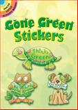 Gone Green Stickers, Noelle Dahlen, 0486475557