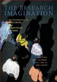 The Research Imagination : An Introduction to Qualitative and Quantitative Methods, Gray, Paul S. and Karp, David A., 052170555X