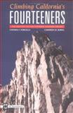 Climbing California's Fourteeners, Stephen F. Porcella and Cameron M. Burns, 0898865557