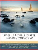 Luzerne Legal Register Reports, George Brubaker Kulp and Joseph D. Coons, 114540555X