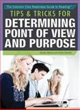 Tips and Tricks for Determining Point of View and Purpose, Sandra K. Athans and Robin W. Parente, 1477775552