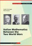Italian Mathematics Between the Two World Wars, Guerraggio, Angelo and Nastasi, Pietro, 3764365552