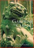 Gardens in China, Peter Valder, 0881925551